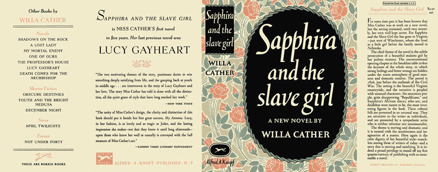 Sapphira and the Slave Girl. Willa Cather