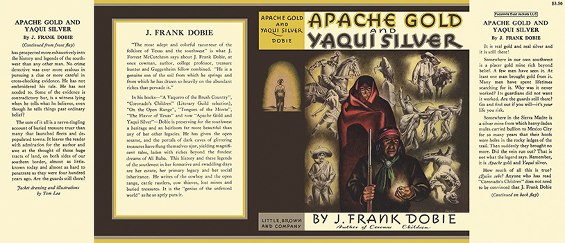 Apache Gold and Yaqui Silver. J. Frank Dobie