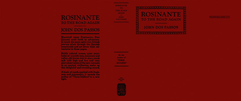 Rosinante to the Road Again. John Dos Passos.