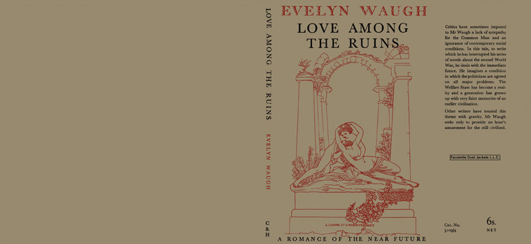 Love Among the Ruins. Evelyn Waugh
