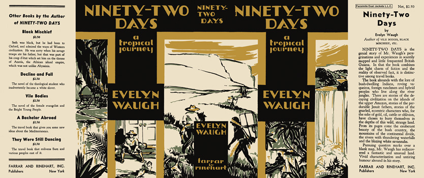 Ninety-Two Days, A Tropical Journey. Evelyn Waugh.