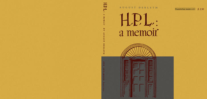 H. P. L.: A Memoir. August Derleth