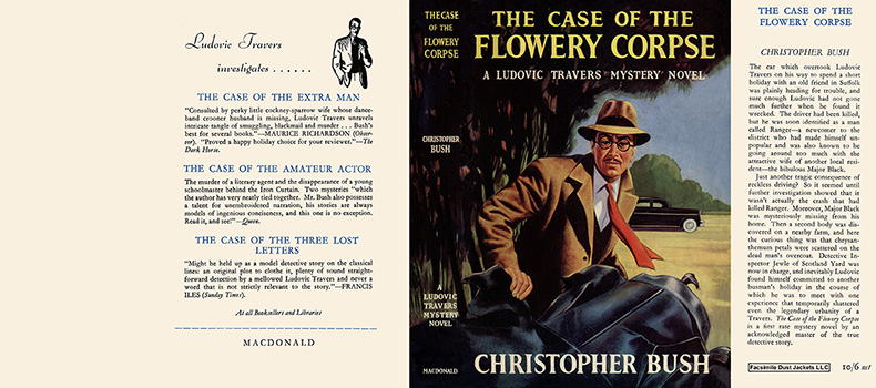 Case of the Flowery Corpse, The. Christopher Bush.