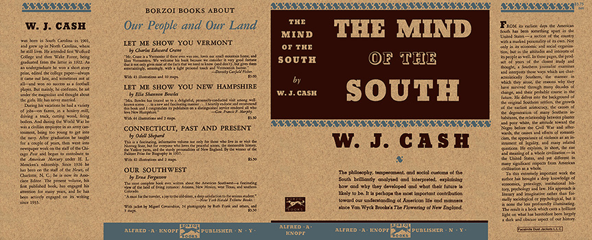 Mind of the South, The. W. J. Cash.