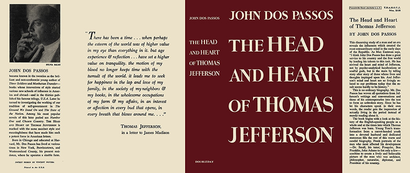 Head and Heart of Thomas Jefferson, The. John Dos Passos