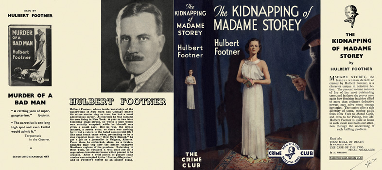 Kidnapping of Madame Storey, The. Hulbert Footner