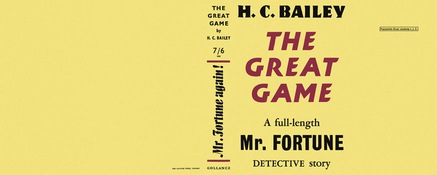Great Game, The. H. C. Bailey.