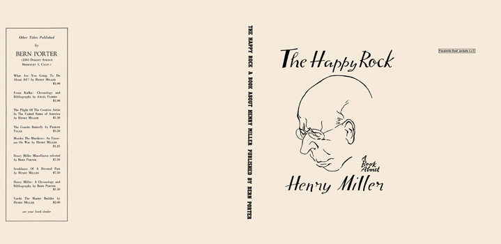 Happy Rock, A Book About Henry Miller, The. Henry Miller.