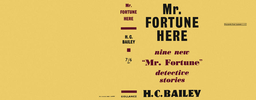 Mr. Fortune Here. H. C. Bailey