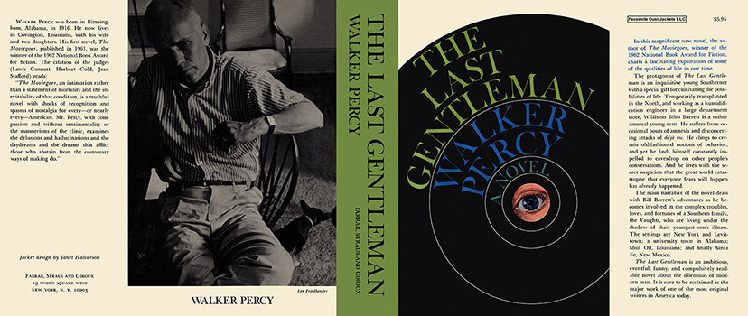Last Gentleman, The. Walker Percy