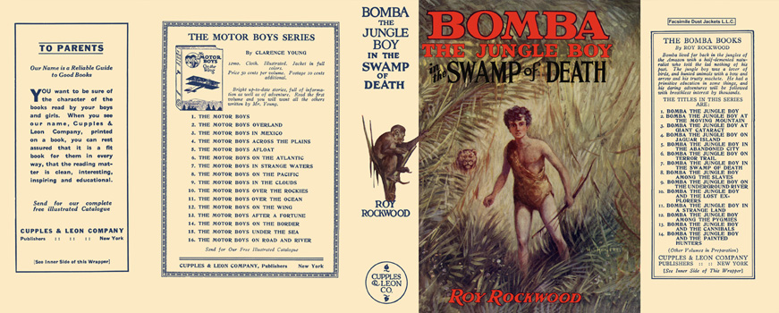 Bomba #07: Bomba the Jungle Boy in the Swamp of Death. Roy Rockwood