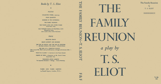 Family Reunion, The. T. S. Eliot