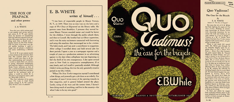 Quo Vadimus? or the Case for the Bicycle. E. B. White.