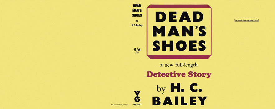Dead Man's Shoes. H. C. Bailey