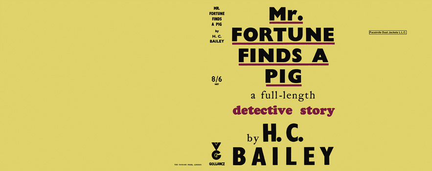 Mr. Fortune Finds a Pig. H. C. Bailey.