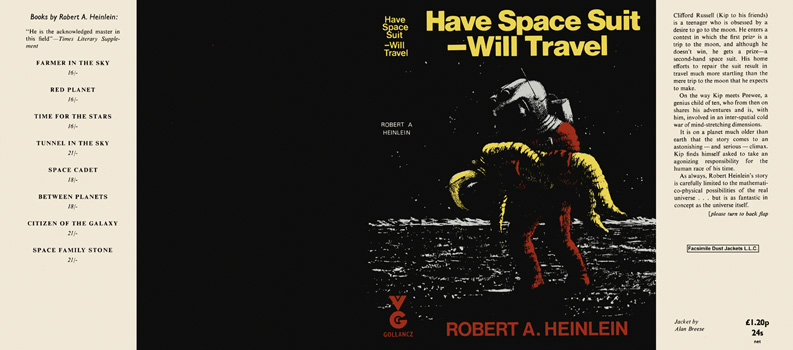 Have Space Suit - Will Travel. Robert A. Heinlein.