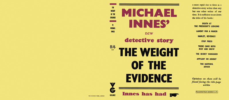 Weight of the Evidence, The. Michael Innes.