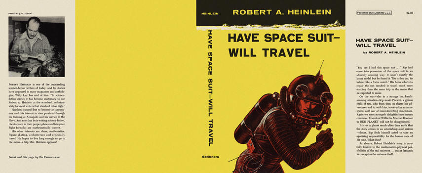Have Space Suit Will Travel. Robert A. Heinlein.