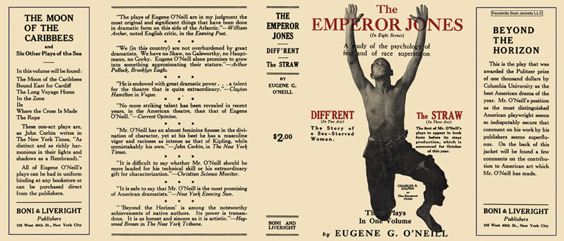 Emperor Jones; Diff'rent; and The Straw, The. Eugene O'Neill