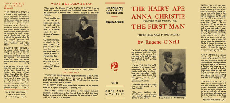 Hairy Ape; Anna Christie; and The First Man, The. Eugene O'Neill