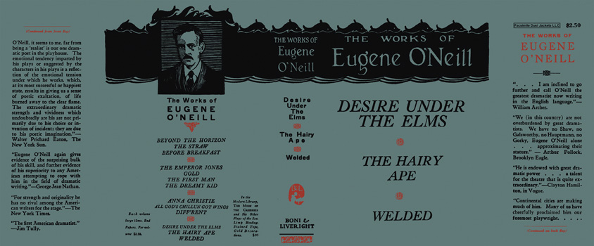 Works of Eugene O'Neill: Desire Under the Elms; The Hairy Ape; and Welded. Eugene O'Neill