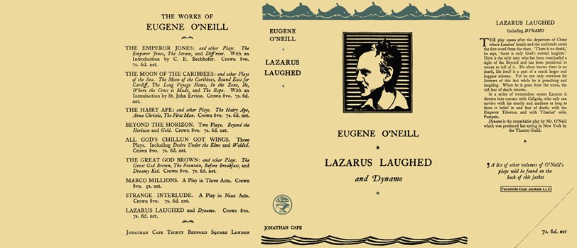 Lazarus Laughed and Dynamo. Eugene O'Neill