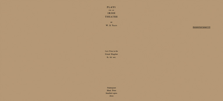 Plays for an Irish Theatre. W. B. Yeats