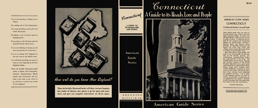 Connecticut, A Guide to its Roads, Lore and People. American Guide Series, WPA.