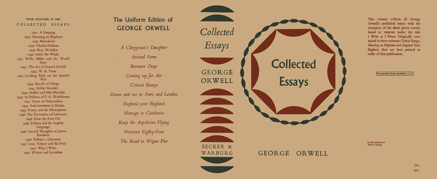 collected essays of george orwell Everything orwell and how the major themes of his work, 1984, are reflected in the the collected essays, journalism and letters of george.