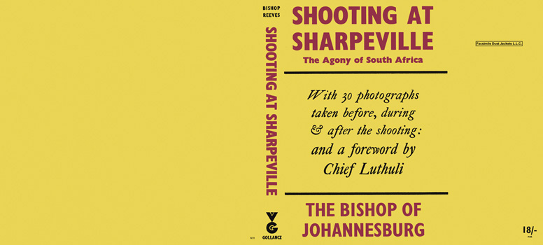 Shooting at Sharpeville, The Agony of South Africa. Ambrose -Bishop of Johannesburg Reeves