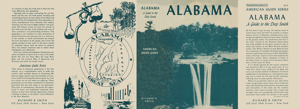 Alabama, A Guide to the Deep South. American Guide Series, WPA