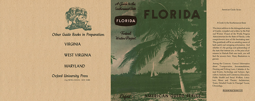Florida, A Guide to the Southernmost State. American Guide Series, WPA.