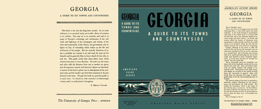 Georgia, A Guide to Its Towns and Countryside. American Guide Series, WPA.