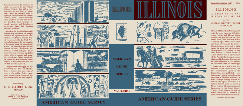 Illinois, A Descriptive and Historical Guide. American Guide Series, WPA.