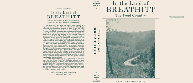 In the Land of Breathitt, The Feud Country. American Guide Series, WPA.