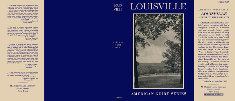 Louisville, A Guide to the Falls City. American Guide Series, WPA.