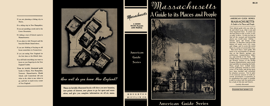 Massachusetts, A Guide to Its Places and People. American Guide Series, WPA