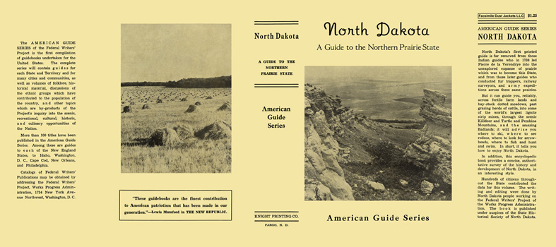 North Dakota, A Guide to the Northern Prairie State. American Guide Series, WPA