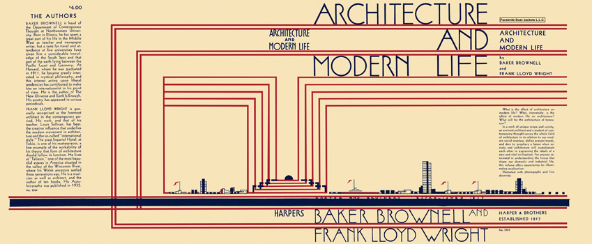 Architecture and Modern Life. Baker Brownell, Frank Lloyd Wright