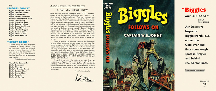 Biggles Follows On. Captain W. E. Johns.