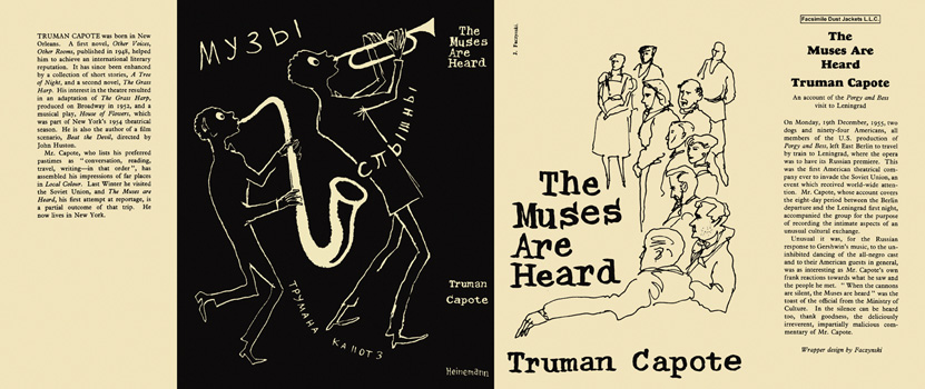 Muses Are Heard, The. Truman Capote