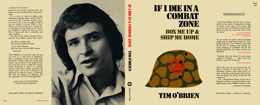 If I Die in a Combat Zone, Box Me Up & Ship Me Home. Tim O'Brien