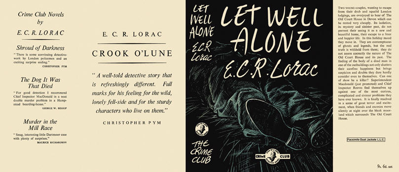 Let Well Alone. E. C. R. Lorac