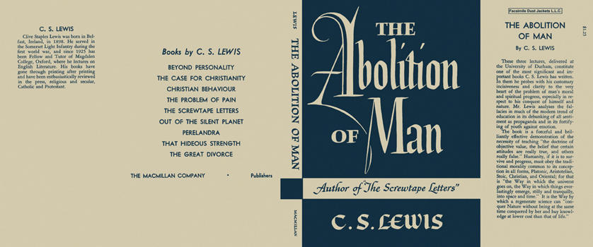 Abolition of Man, The. C. S. Lewis.
