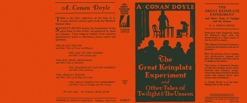 Great Keinplatz Experiment and Other Tales of Twilight and the Unseen, The. Sir Arthur Conan Doyle
