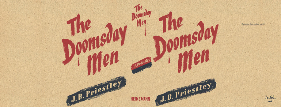 Doomsday Men, The. J. B. Priestley.