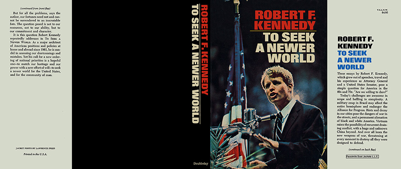 To Seek a Newer World. Robert F. Kennedy