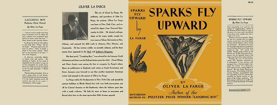 Sparks Fly Upward. Oliver La Farge