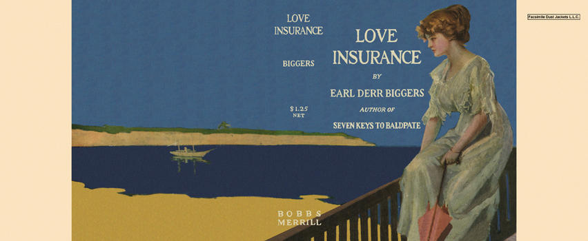 Love Insurance. Earl Derr Biggers