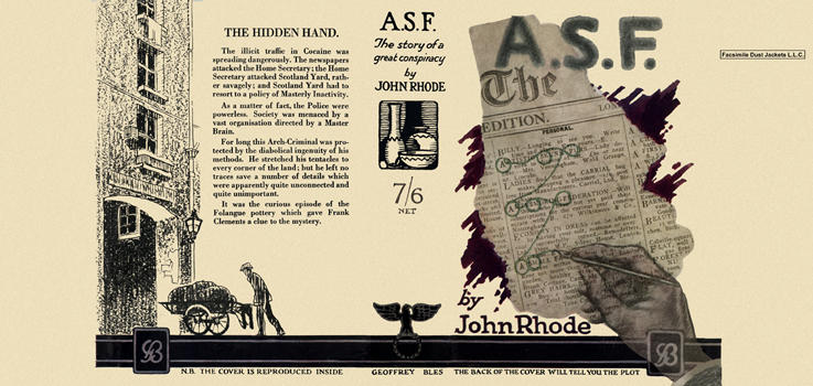 A. S. F. : The Story of a Great Conspiracy. John Rhode